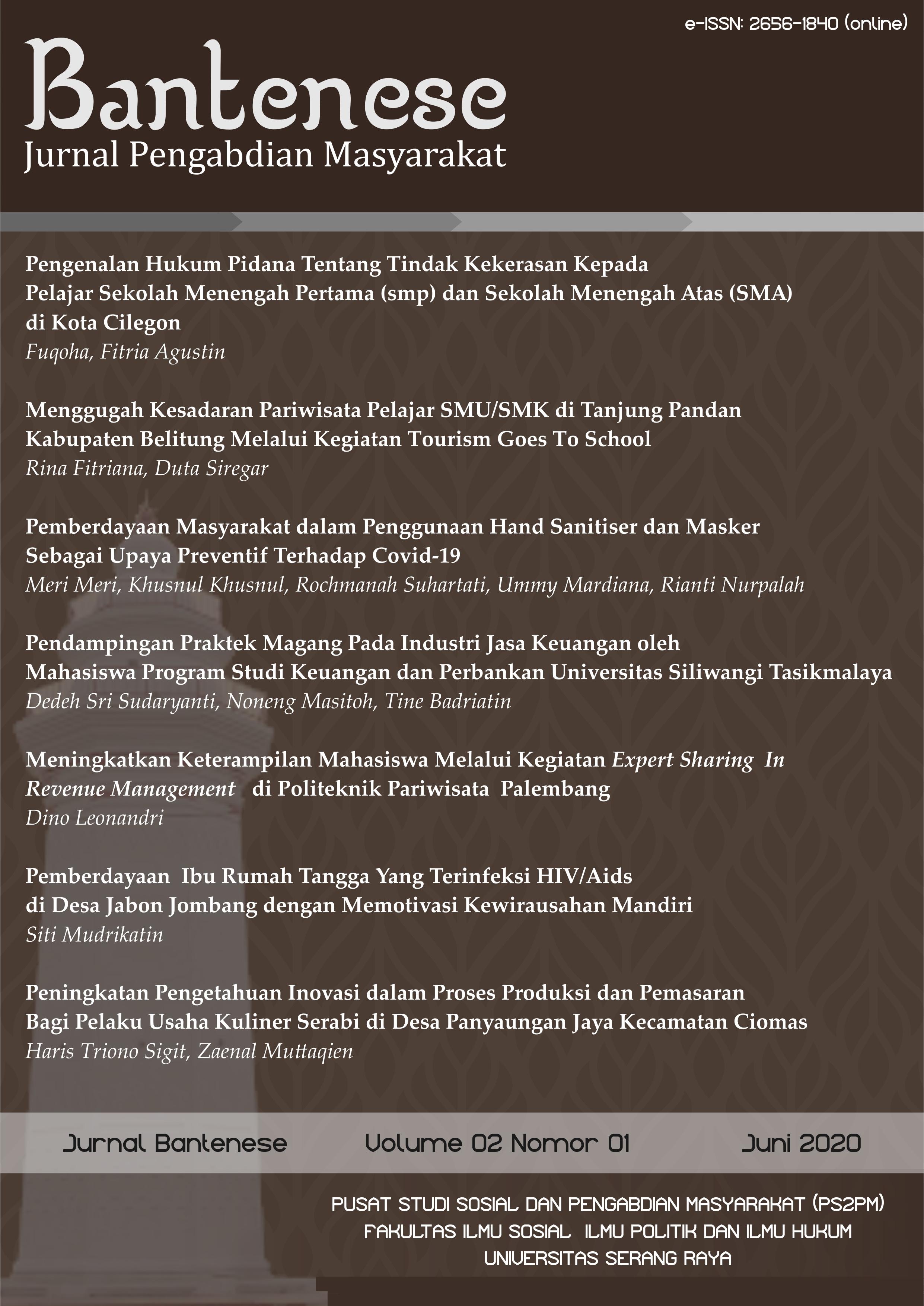 Pemberdayaan Masyarakat Dalam Penggunaan Hand Sanitizier Dan Masker Sebagai Upaya Preventif Terhadap Covid 19 Bantenese Jurnal Pengabdian Masyarakat